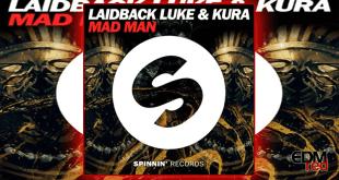 laidback-luke-kura-mad-man-edmred