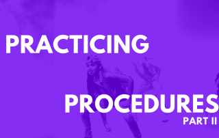 practicing procedures II