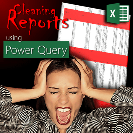 Report clean up using Power Query