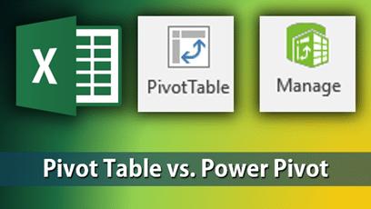 Pivot Table vs Power Pivot