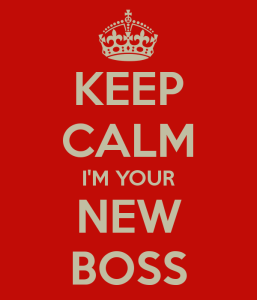 keep-calm-i-m-your-new-boss