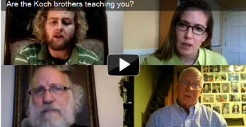 Ask our friend Ed Schultz to expose the Koch brothers' psycho talk.
