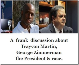 Egberto Willies, Bob Price, Trayvon Martin, George Zimmerman, the President, and Race