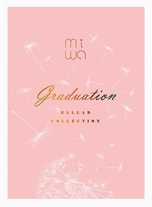 [2016] miwa ballad collection ~graduation~ [1080p] [MEGA]
