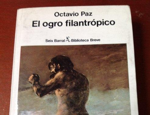 octavio-paz-el-ogro-filantropico