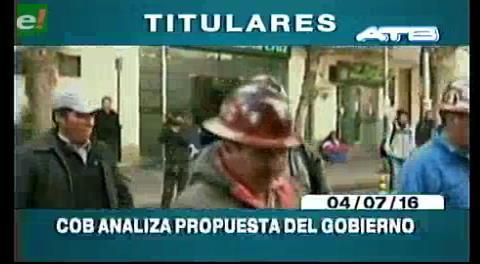 Titulares de TV: La COB analiza la propuesta del Gobierno
