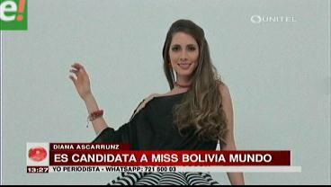 Diana Ascarrunz quiere ser Miss Bolivia Mundo 2016
