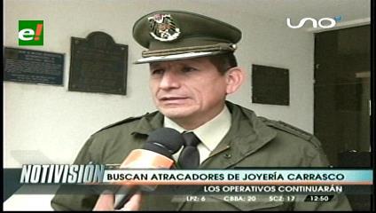 Felcc identificó a uno de los atracadores de la Joyería Carrasco