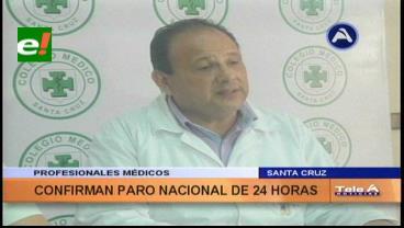 Colegio Médico de Santa Cruz acatará paro de 24 horas