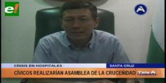 Crisis en la salud: Cívicos cruceños analizan convocar a una Asamblea de la Cruceñidad