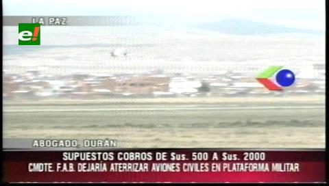 Denuncian que militares negociaban que aviones extranjeros aterricen en pistas de la FAB