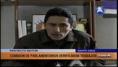 Parlamentarios verificarán los avances en El Mutún
