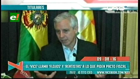 """Titulares de TV: Vicepresidente llama """"flojos"""" y """"rentistas"""" a los que piden pacto fiscal"""