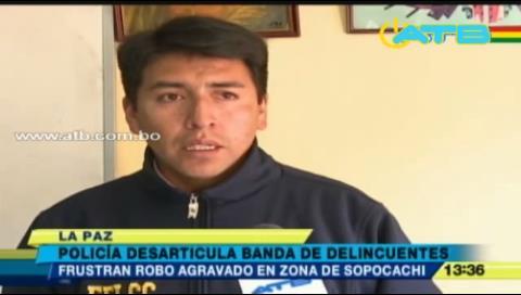 Policía desarticula banda delincuencial en Sopocachi