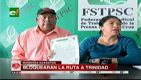 Guarayos exigen a la CIDOB el reconocimiento de su dirigencia, amenazan con bloqueos