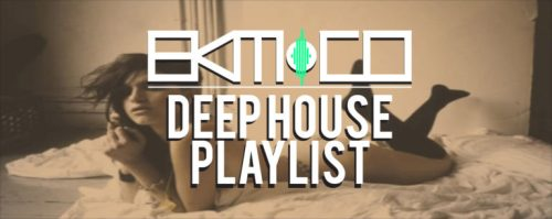 Deep House Music Playlist Week 31