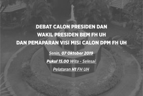 Post-Debate Analysis Debat Kandidat Presiden dan Wakil Presiden BEM FH-UH 2019