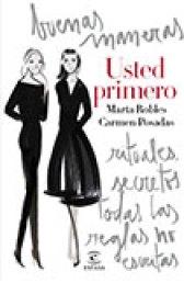 Carmen Posadas_Marta Robles_Usted Primero_Nada Personal_El Club del Escenario