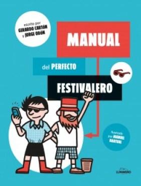 Gerardo Cartón_Manual del perfecto festivalero_Nada Personal_El Club del Escenario