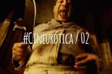 Podcast: Cineurótica [02]