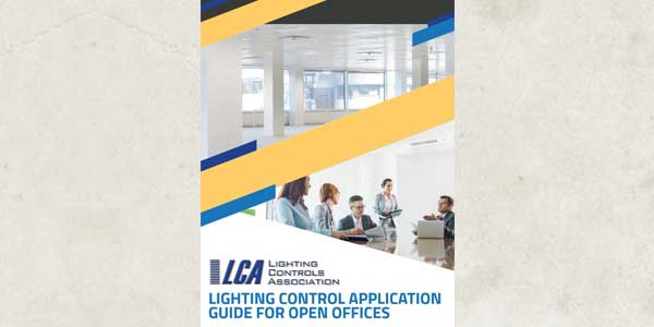 Lighting Controls Association Publishes Open Office Lighting Control Application Guide