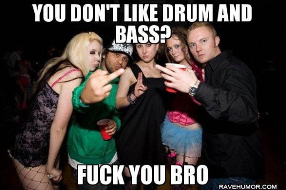 you-dont-like-dnb