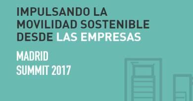 Madrid Summit 2017. Impulsando la Movilidad Sostenible Desde las Empresas
