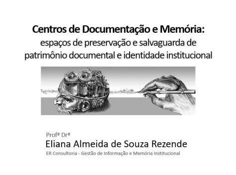 Palestra: Centros de Documentação e Memória no MPSP