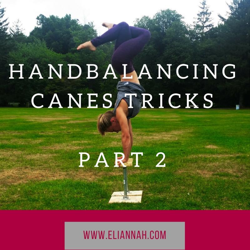 Part 2 Hand Balancing Canes