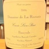 Banyuls 'Cuvee Leon Parce' 2006, Domaine de la Rectorie