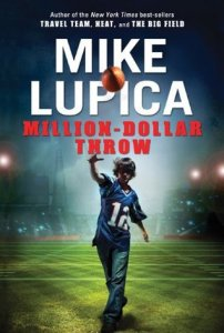 million-dollar-throw-mike-lupica