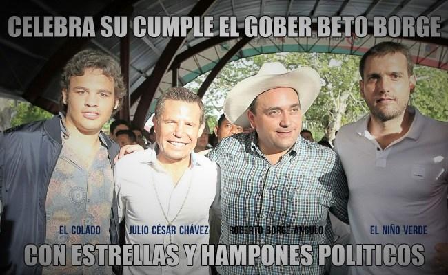 El cumpleaños del Virrey Beto Borge