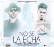 No Se La Echa (Official Remix)