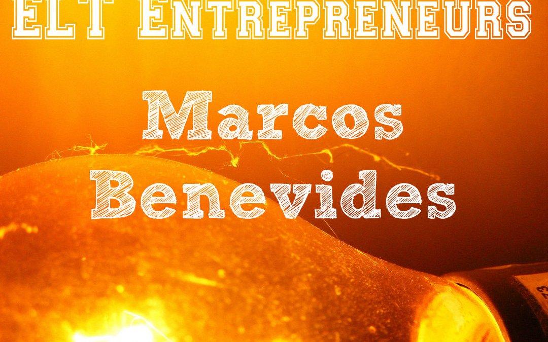 ELT Entrepreneurs – Marcos Benevides