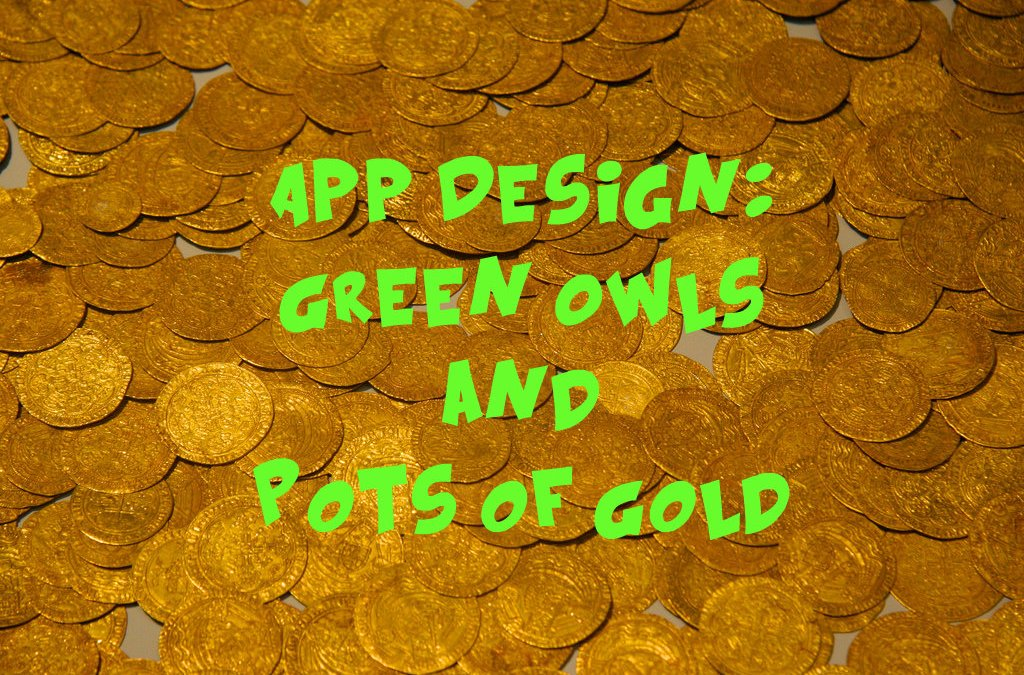 App Design: Green Owls and Pots of Gold