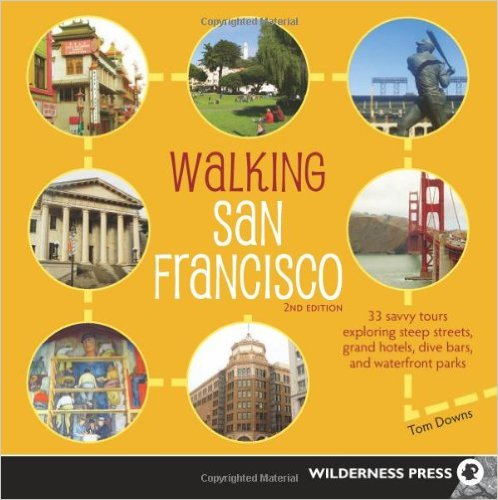 Walking San Francisco – A Great Resource!