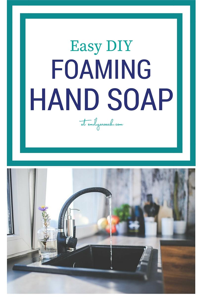DIY foaming hand soap recipe