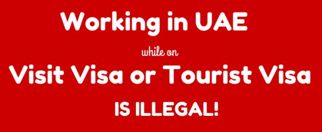 tourist visa work illegal uae law