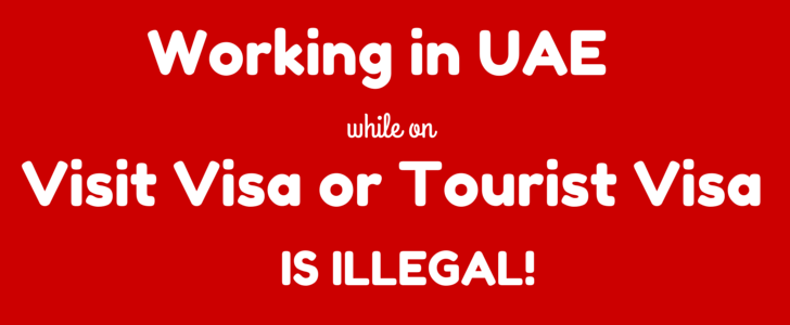 tourist visa work illegal uae law