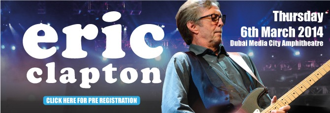 Eric Clapton concert in Dubai-March 6th 2014