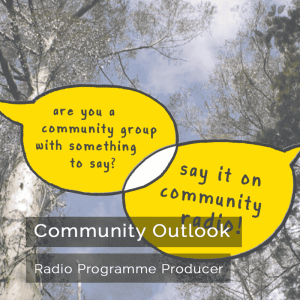 Community Outlook - Radio Programme Producer