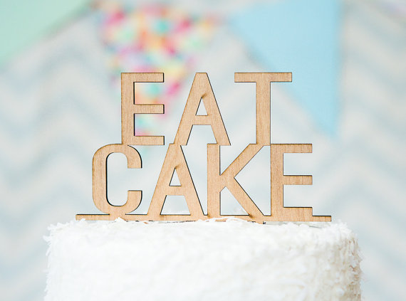 Eat Cake | fun cake toppers in words
