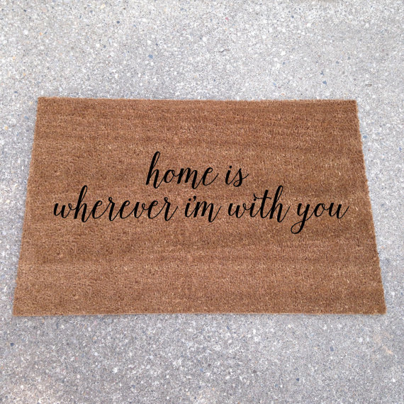 home is wherever im with you - custom doormats etsy collection from LoRustique | http://emmalinebride.com/gifts/custom-doormats-etsy/