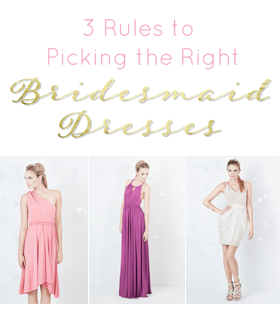 picking the right bridesmaid dresses