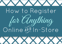 register for anything online and in store