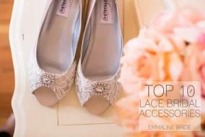 top ten lace bridal accesssories
