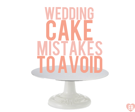 7 Wedding Cake Mistakes to Avoid via Emmaline Bride