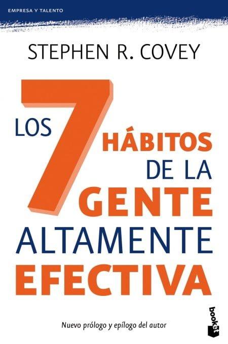 """""""Los siete hábitos de la gente altamente efectiva"""", de Stephen Covey"""