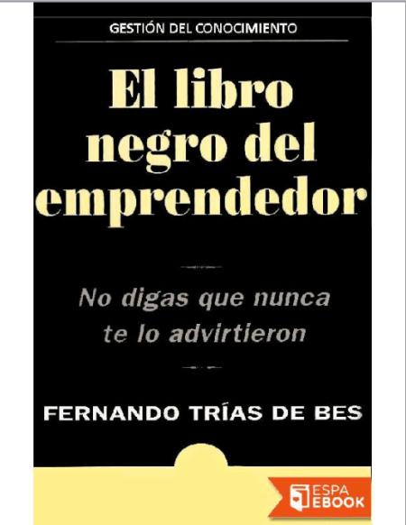 """""""El libro negro del emprendedor"""", de Fernando Trías"""
