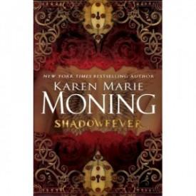 Review: Shadowfever by: Karen M. Moning